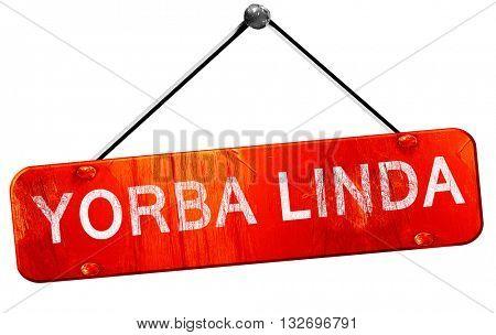 yorba linda, 3D rendering, a red hanging sign