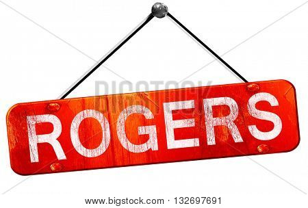 rogers, 3D rendering, a red hanging sign