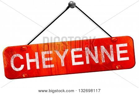 cheyenne, 3D rendering, a red hanging sign
