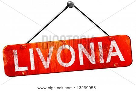 livonia, 3D rendering, a red hanging sign