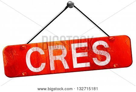Cres, 3D rendering, a red hanging sign