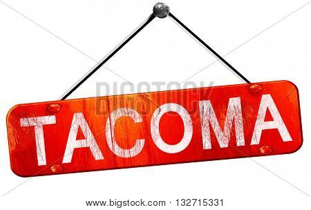 tacoma, 3D rendering, a red hanging sign