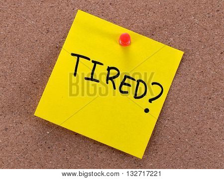 life stress concept - tired with a question mark
