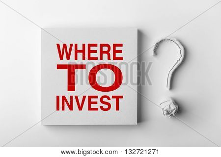 Text Where To Invest And Question Mark
