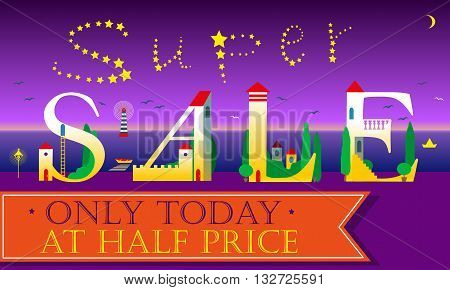Super Sale Inscription. Only today. At half price. Cute houses Font. Night beach. Inscription by stars in the sky. Orange banner for custom text. Illustration.