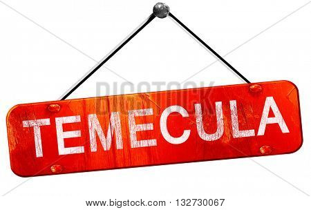 temecula, 3D rendering, a red hanging sign