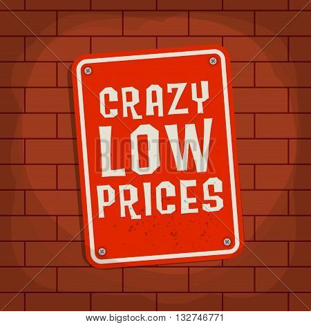 Sign with text Crazy Low Price, vector illustration