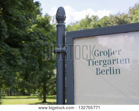 Tiergarten sign - German for big animal garden, Berlin, Germany