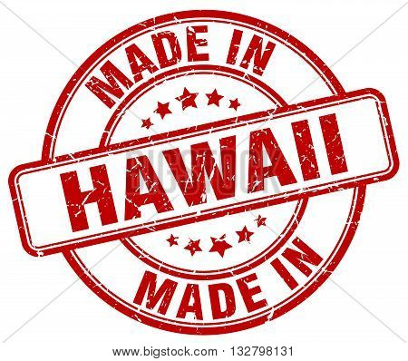 made in Hawaii red round vintage stamp.Hawaii stamp.Hawaii seal.Hawaii tag.Hawaii.Hawaii sign.Hawaii.Hawaii label.stamp.made.in.made in.