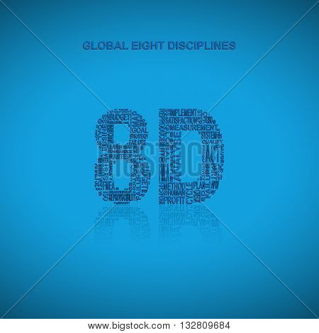 Global eight disciplines typography background. Blue background with main title 8D filled by other words related with global eight disciplines method. Vector illustration