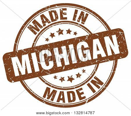 made in Michigan brown round vintage stamp.Michigan stamp.Michigan seal.Michigan tag.Michigan.Michigan sign.Michigan.Michigan label.stamp.made.in.made in.