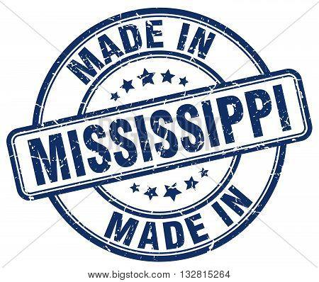 made in Mississippi blue round vintage stamp.Mississippi stamp.Mississippi seal.Mississippi tag.Mississippi.Mississippi sign.Mississippi.Mississippi label.stamp.made.in.made in.