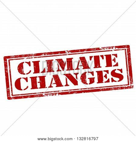 Grunge rubber stamp with text Climate Changes,vector illustration