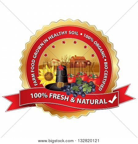 Fresh and Natural. Food grown in healthy soil, 100% organic, Bio Certified - label / stamp with fruits and vegetables: grapes, tomatoes, sunflower. Print colors used