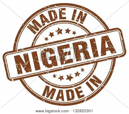 made in Nigeria brown round vintage stamp.Nigeria stamp.Nigeria seal.Nigeria tag.Nigeria.Nigeria sign.Nigeria.Nigeria label.stamp.made.in.made in.