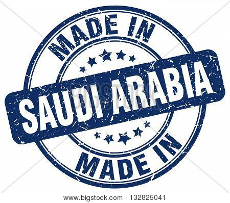 made in Saudi Arabia blue round vintage stamp.Saudi Arabia stamp.Saudi Arabia seal.Saudi Arabia tag.Saudi Arabia.Saudi Arabia sign.Saudi.Arabia.Saudi Arabia label.stamp.made.in.made in.