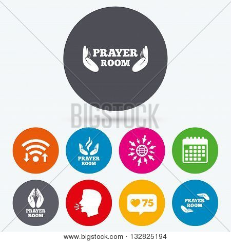 Wifi, like counter and calendar icons. Prayer room icons. Religion priest faith symbols. Pray with hands. Human talk, go to web.