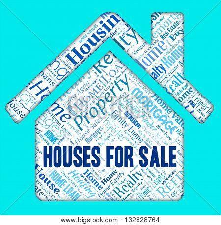 Houses For Sale Means Residential Homes And Property