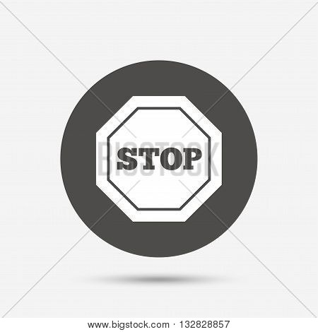 Traffic stop sign icon. Caution symbol. Gray circle button with icon. Vector