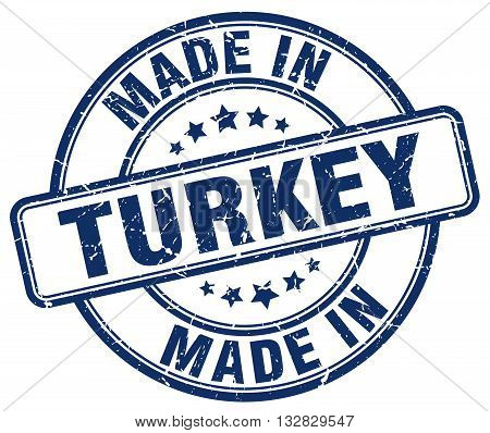 made in Turkey blue round vintage stamp.Turkey stamp.Turkey seal.Turkey tag.Turkey.Turkey sign.Turkey.Turkey label.stamp.made.in.made in.