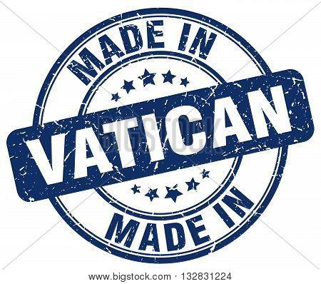 made in Vatican blue round vintage stamp.Vatican stamp.Vatican seal.Vatican tag.Vatican.Vatican sign.Vatican.Vatican label.stamp.made.in.made in.