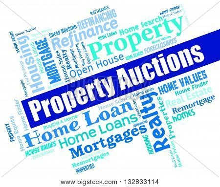 Property Auctions Means Real Estate And Apartment