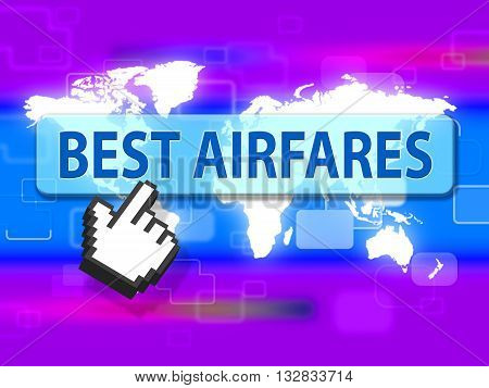 Best Airfares Represents Selling Price And Aircraft