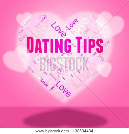 Dating Tips Represents Dates Network And Hearts