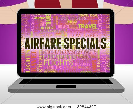 Airfare Specials Means Flying Bargains And Discounts