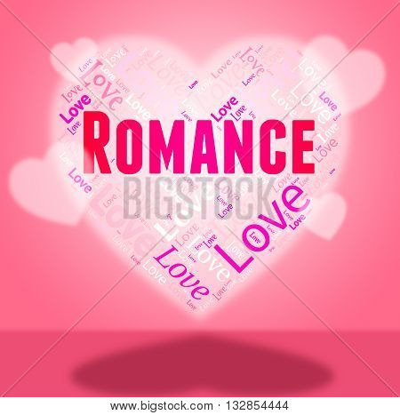 Romance Heart Indicates In Love And Affection