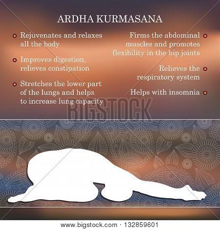 Yoga pose infographics, benefits of practice Ardha Kurmasana
