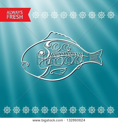 Vector illustration with fish and handwritten word Seafood, red lable Alvays Fresh, helms and rays on blue background.
