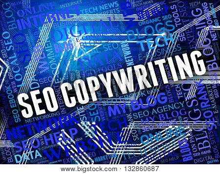 Seo Copywriting Shows Search Engine And Advertising