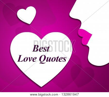 Best Love Quotes Means Message Loving And Fondness