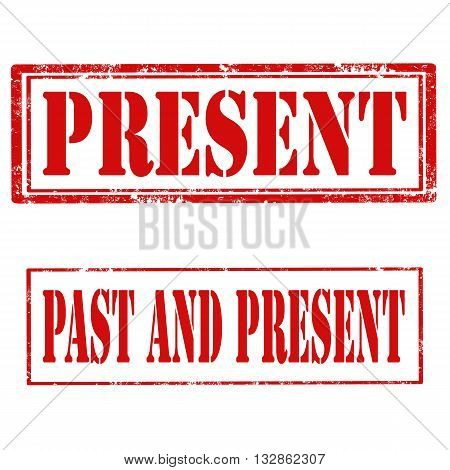 Set of grunge rubber stamps with text Present and Past And Present,vector illustration