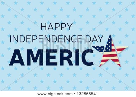 Happy Independence Day Greeting Card, Flyer. Happy Independence Day Poster.  Patriotic Banner  For W