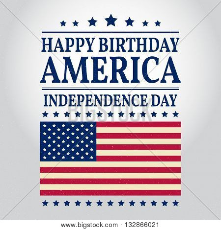 Happy Birthday America. Independence day. Vector illustration.