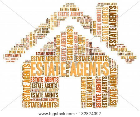 Estate Agents Means Property House And Housing