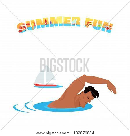 Summer fun banner poster concept design flat. Young handsome guy is swimming in the sea or ocean on summer vacation. Sport holiday with sailing ship, boy adult happy leisure, vector illustration