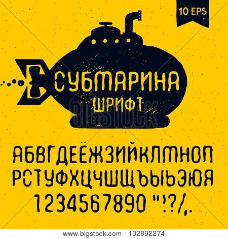 Hand drawn Submarine font. Cyrillic alphabet vector letters numbers and signs.