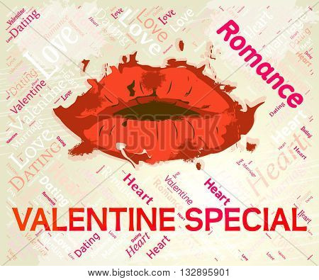 Valentine Special Means Valentines Day And Bargain