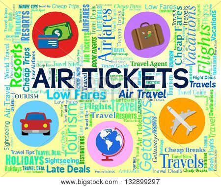 Air Tickets Means Bought Fly And Commerce