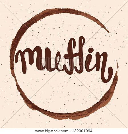 Muffin lettering. Hand written Muffin poster. Modern hand lettering. Vector illustration
