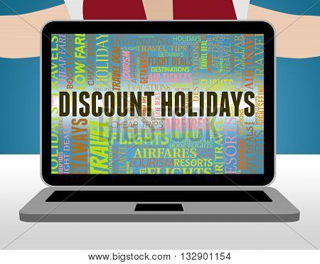 Discount Holidays Represents Clearance Vacations And Savings