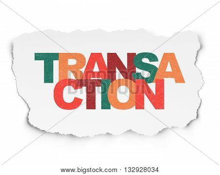 Currency concept: Painted multicolor text Transaction on Torn Paper background