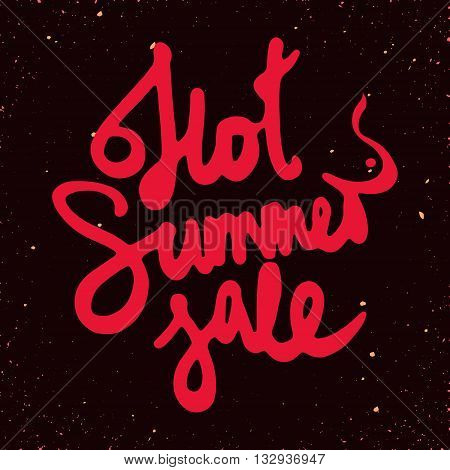 vintage style hand drawn sign Hot summer sale