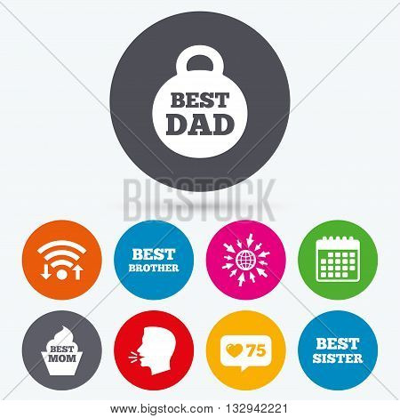 Wifi, like counter and calendar icons. Best mom and dad, brother and sister icons. Weight and cupcake signs. Award symbols. Human talk, go to web.
