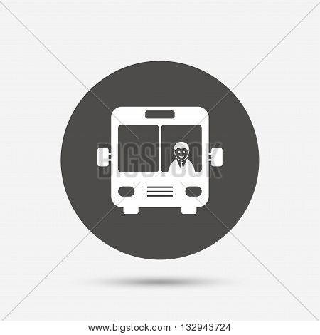 Bus sign icon. Public transport with driver symbol. Gray circle button with icon. Vector