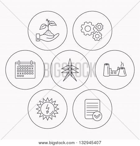 Electricity station, factory and solar energy icons. Save nature linear sign. Check file, calendar and cogwheel icons. Vector