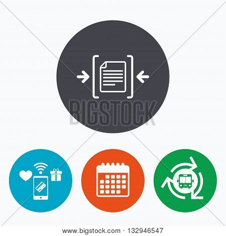 Archive file sign icon. Compressed zipped file symbol. Arrows. Mobile payments, calendar and wifi icons. Bus shuttle.